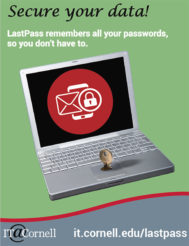 Secure your data! LastPass remembers all your passwords in one secure vault.